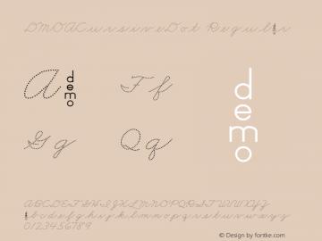DMOACursiveDot Regular Macromedia Fontographer 4.1.3 1/21/00 Font Sample