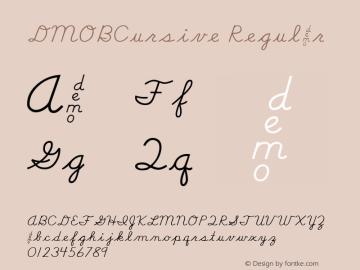DMOBCursive Regular Macromedia Fontographer 4.1.3 1/24/00 Font Sample