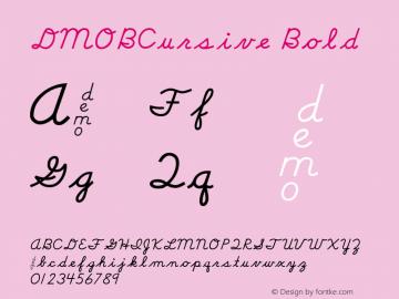 DMOBCursive Bold Macromedia Fontographer 4.1.3 1/24/00 Font Sample