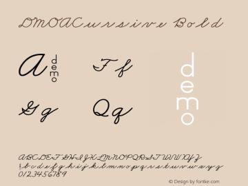 DMOACursive Bold Macromedia Fontographer 4.1.3 1/21/00 Font Sample
