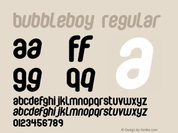 Bubbleboy Regular Macromedia Fontographer 4.1 10-03-00图片样张