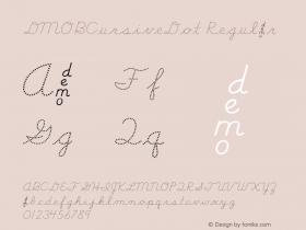 DMOBCursiveDot Regular Macromedia Fontographer 4.1.3 1/24/00 Font Sample