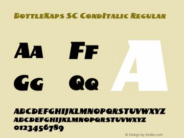 BottleKaps SC CondItalic Regular Altsys Fontographer 4.1 10.3.1995 Font Sample