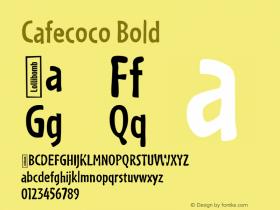 Cafecoco Bold Macromedia Fontographer 4.1.5 3/10/99 Font Sample