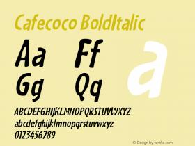 Cafecoco BoldItalic Macromedia Fontographer 4.1.5 3/10/99 Font Sample
