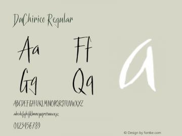 DuChirico Regular 001.000 Font Sample
