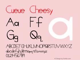 Cueue Cheesy 1.0 Tue Mar 10 20:15:12 1998 Font Sample