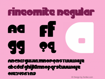 FineOMite Regular Macromedia Fontographer 4.1.2 3/10/99 Font Sample