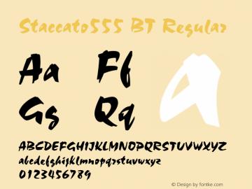 Staccato555 BT Regular Version 2.001 mfgpctt 4.4 Font Sample
