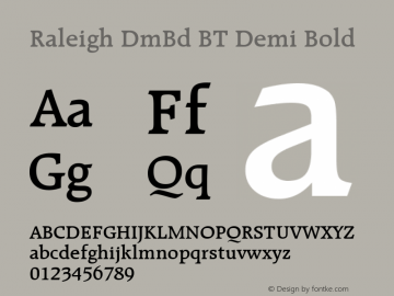 Raleigh DmBd BT Demi Bold mfgpctt-v1.52 Thursday, January 28, 1993 2:43:29 pm (EST) Font Sample