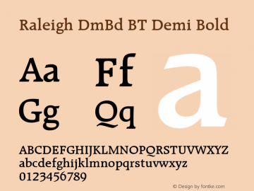 Raleigh DmBd BT Demi Bold mfgpctt-v4.4 Dec 29 1998 Font Sample