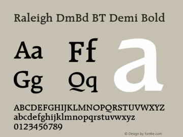 Raleigh DmBd BT Demi Bold Version 2.001 mfgpctt 4.4 Font Sample