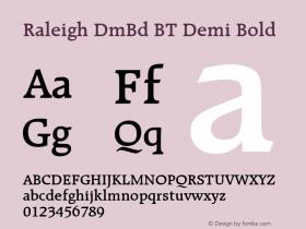Raleigh DmBd BT Demi Bold Version 1.01 emb4-OT Font Sample