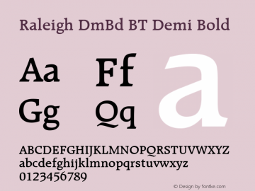 Raleigh DmBd BT Demi Bold Version 1.01 emb4-OT Font Sample
