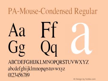 PA-Mouse-Condensed Regular Version 2.0 - September 1993 Font Sample