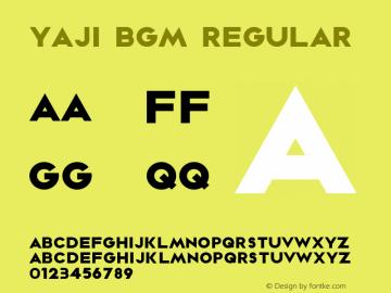 YAJI-BGM Regular Version 1.000 2016 initial release图片样张