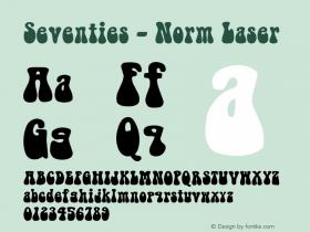 Seventies - Norm Laser Altsys Metamorphosis:8/16/91 Font Sample