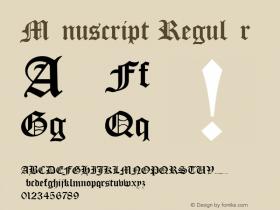 Manuscript Regular Rev. 002.001 Font Sample