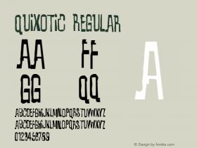 Quixotic Regular 1.0 Tue Mar 11 21:42:24 1997 Font Sample