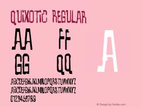 Quixotic Regular 001.000 Font Sample