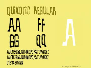 Quixotic Regular Version 2.000 2004 Font Sample