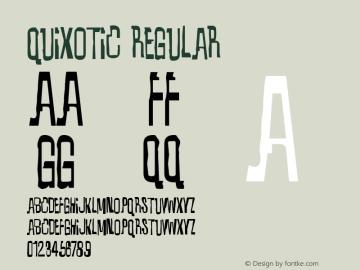 Quixotic Regular Version 4.000 Font Sample