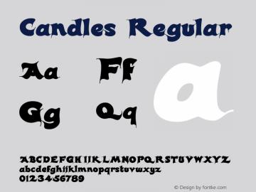 Candles Regular Macromedia Fontographer 4.1 8/03/98 Font Sample
