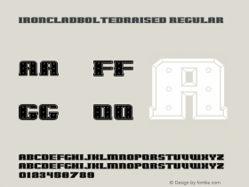 IronCladBoltedRaised Regular 001.000 Font Sample