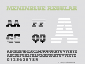 MeninBlue Regular version: 001.003.098   3/4/98 Font Sample