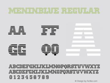 MeninBlue Regular version: 001.003.098   3/4/98 Font Sample