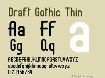 Draft Gothic Thin Ver. 001.000  3/13/97 Font Sample