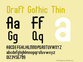 Draft Gothic Thin Ver. 001.000  3/13/97 Font Sample