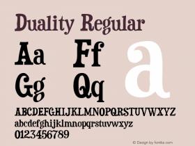 Duality Regular Version 2.000 2004 Font Sample