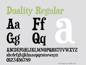 Duality Regular Version 3.000 2005 Font Sample