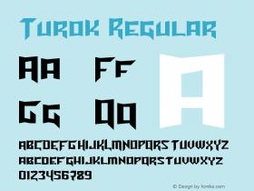 Turok Regular Version 2.00 January 12, 2011 Font Sample