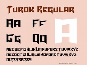 Turok Regular Version 2.10 September 7, 2011 Font Sample