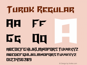 Turok Regular Version 2.10 September 7, 2011 Font Sample