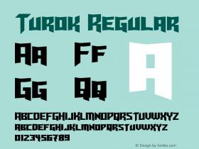 Turok Regular Version 1.10 May 17, 2015 Font Sample