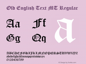 Old English Text MT Regular Version 1.51 Font Sample