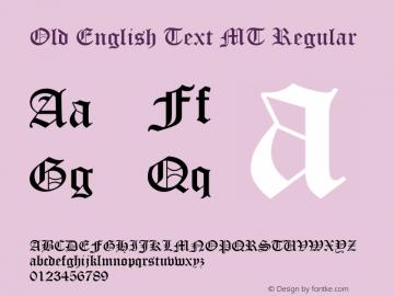 Old English Text MT Regular Version 1.51 Font Sample