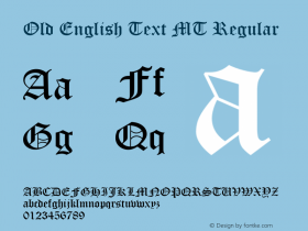 Old English Text MT Regular Version 1.55 Font Sample