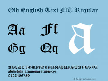 Old English Text MT Regular Version 1.55 Font Sample