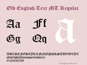 Old English Text MT Regular Version 1.50 Font Sample