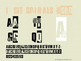 I  SEE SPIRALS Bold 001.000000000001 Font Sample