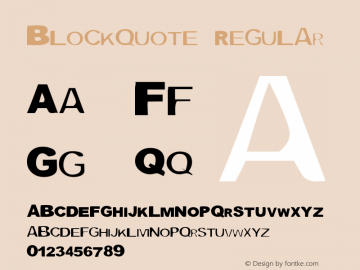 Blockquote Regular Macromedia Fontographer 4.1 3/12/98 Font Sample