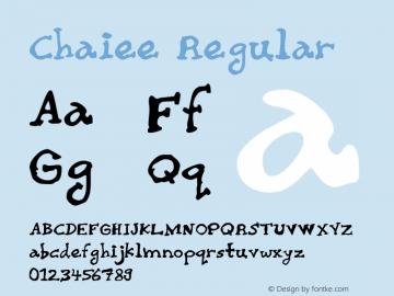 Chaiee Regular Macromedia Fontographer 4.1 3/12/98 Font Sample