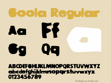 Goola Regular Macromedia Fontographer 4.1 3/12/98 Font Sample