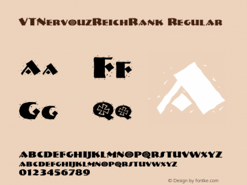 VTNervouzReichRank Regular Macromedia Fontographer 4.1.2 3/13/96 Font Sample