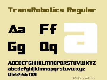 TransRobotics Regular Macromedia Fontographer 4.1 3/12/99 Font Sample