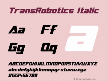 TransRobotics Italic Macromedia Fontographer 4.1 3/12/99 Font Sample